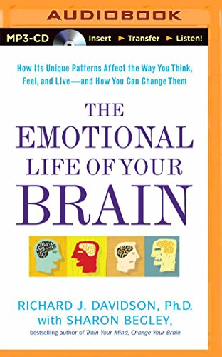 9781501232879: The Emotional Life of Your Brain: How Its Unique Patterns Affect the Way You Think, Feel, and Live - and How You Can Change Them