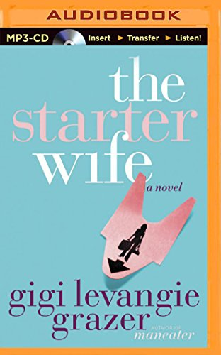 The Starter Wife: Grazer, Gigi Levangie