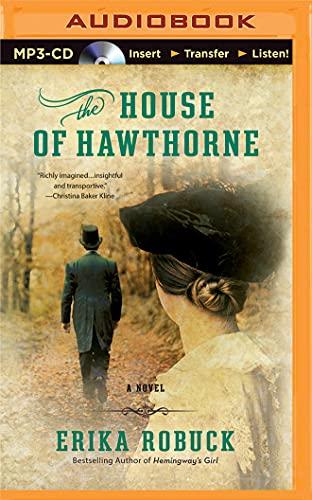 The House of Hawthorne: Erika Robuck