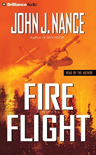 Fire Flight: Nance, John J.
