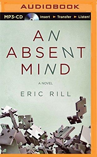 An Absent Mind: Rill, Eric