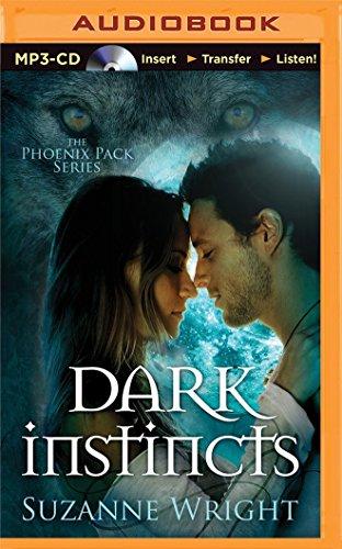 Dark Instincts (Phoenix Pack): Wright, Suzanne
