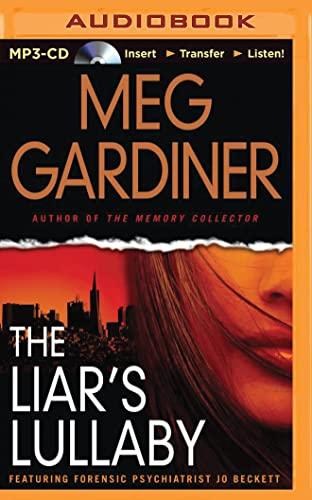 The Liar's Lullaby (Jo Beckett Series): Meg Gardiner