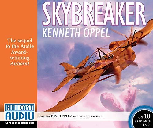 Skybreaker: Oppel, Kenneth/ Kelly,