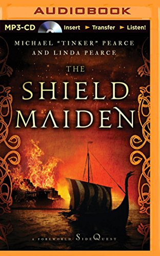 The Shield-Maiden: A Foreworld Sidequest (Foreworld Saga): Pearce, Michael
