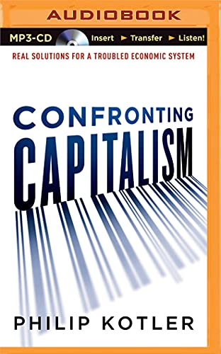 9781501238888: Confronting Capitalism: Real Solutions for a Troubled Economic System