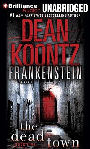 Frankenstein: The Dead Town: Dean Koontz