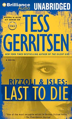 Last to Die: Tess Gerritsen