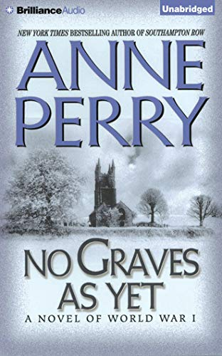 No Graves as Yet: A Novel of World War One: Anne Perry