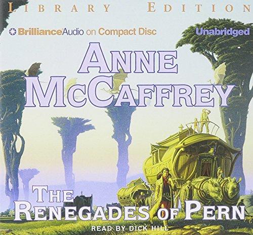 The Renegades of Pern: Anne McCaffrey