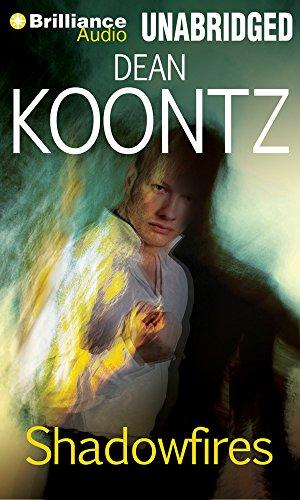 Shadowfires: Dean R Koontz
