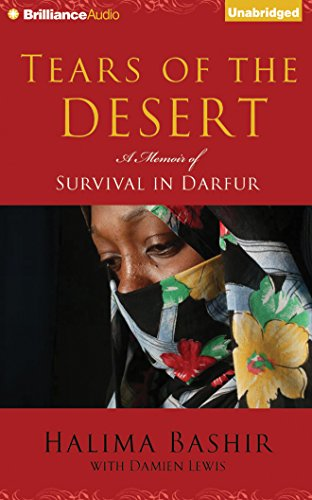 Tears of the Desert: A Memoir of Survival in Darfur: Halima Bashir