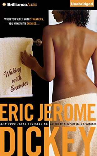 Waking with Enemies: Eric Jerome Dickey