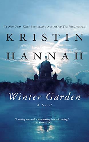 Winter Garden: A Novel: Kristin Hannah