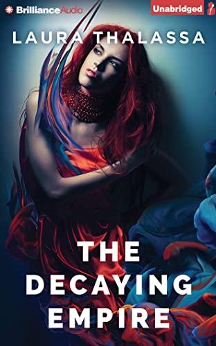 The Decaying Empire (Vanishing Girl): Thalassa, Laura