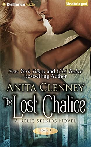The Lost Chalice (Relic Seekers): Clenney, Anita