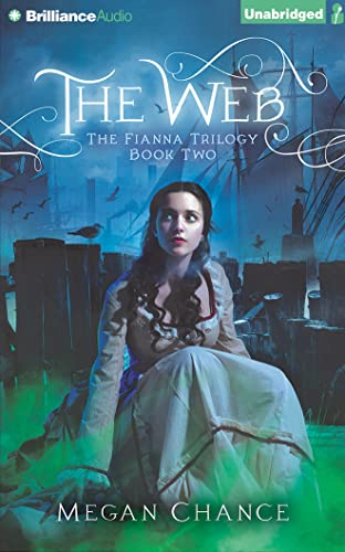 The Web (The Fianna Trilogy): Chance, Megan