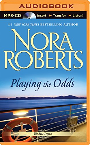 Playing the Odds (The MacGregors): Roberts, Nora