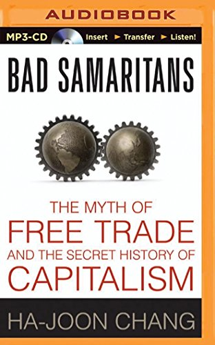 9781501245633: Bad Samaritans: The Myth of Free Trade and the Secret History of Capitalism