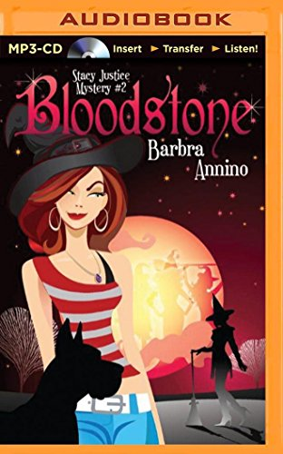 Bloodstone (Stacy Justice Mystery): Annino, Barbra