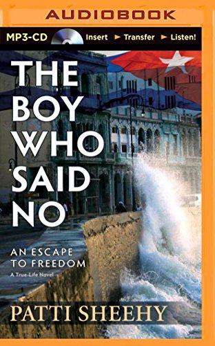 The Boy Who Said No: An Escape to Freedom: Sheehy, Patti