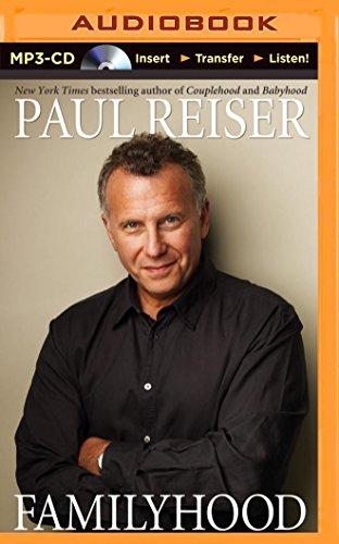 Familyhood: Paul Reiser