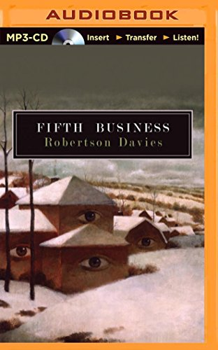 a review of robertson davies novel fifth business Review: the manticore by robertson davies  mostly seen in the background as a child and later as the events of boy staunton end the novel and while fifth business was the story of dunstan ramsay,  he attempts to define what a robertson davies novel is like.