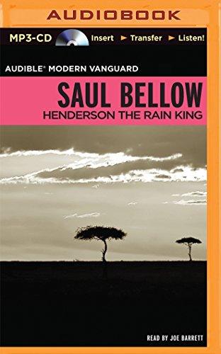 Henderson the Rain King (Audible Modern Classics): Bellow, Saul