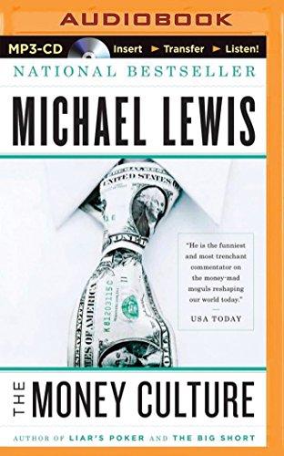 The Money Culture: Michael Lewis