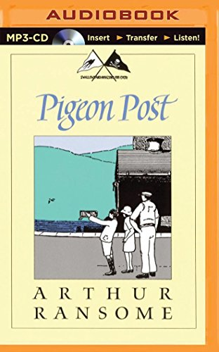Pigeon Post (Swallows and Amazons): Ransome, Arthur
