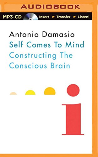 9781501246951: Self Comes to Mind: Constructing the Conscious Brain