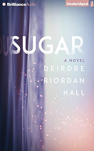 Sugar: Hall, Deirdre Riordan