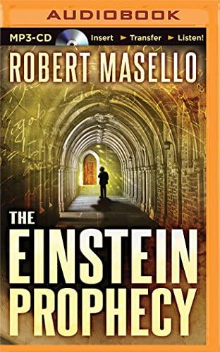 The Einstein Prophecy: Masello, Robert