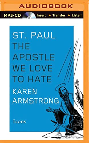 St. Paul: The Apostle We Love to Hate (Icons): Armstrong, Karen