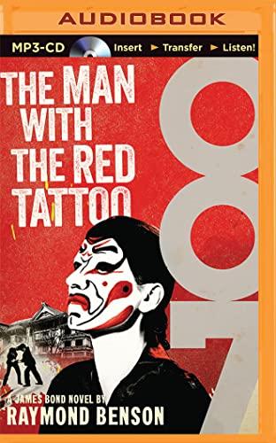 The Man with the Red Tattoo (James Bond Series): Raymond Benson