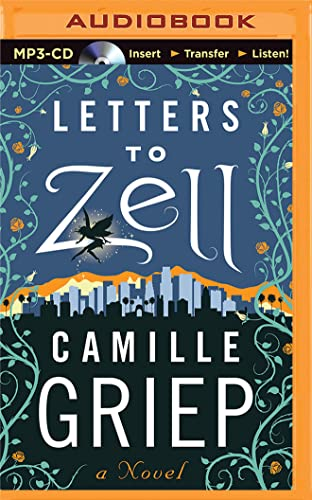 Letters to Zell: Griep, Camille