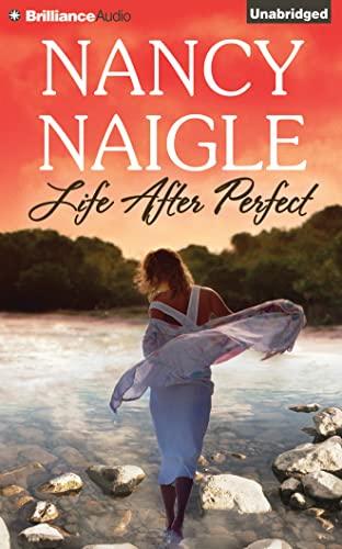 Life After Perfect: Naigle, Nancy