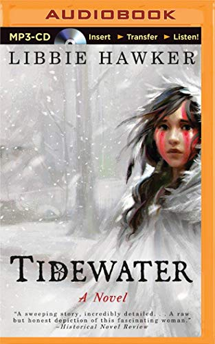 Tidewater: A Novel of Pocahontas and the Jamestown Colony: Hawker, Libbie