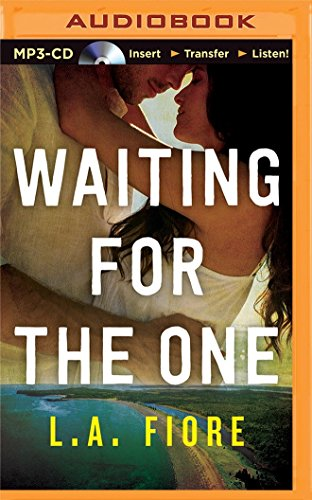 Waiting for the One: Fiore, L. A.