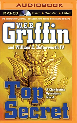 Top Secret: W E B Griffin, William E Butterworth