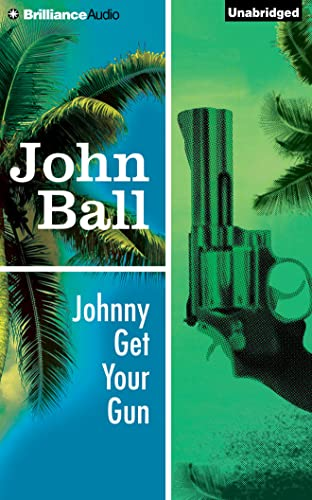 Johnny Get Your Gun (Virgil Tibbs): Ball, John