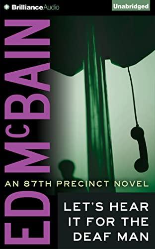 Let's Hear It for the Deaf Man (87th Precinct Series): McBain, Ed