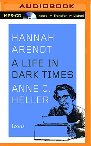 Hannah Arendt: A Life in Dark Times (Icons): Heller, Anne