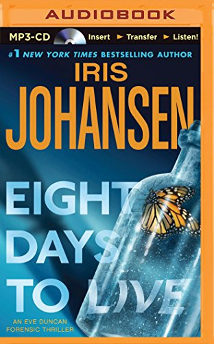 Eight Days to Live (Eve Duncan Series): Johansen, Iris