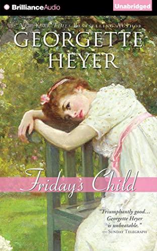 Friday's Child: Georgette Heyer