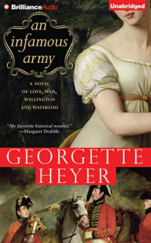 An Infamous Army: Heyer, Georgette