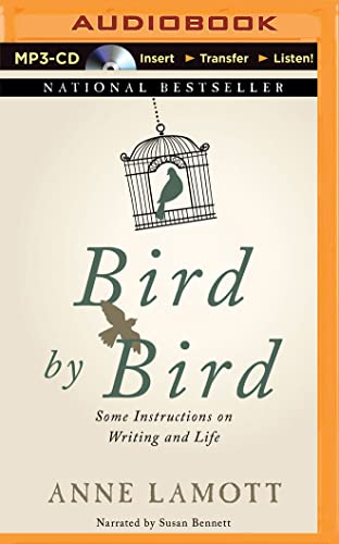 Bird by Bird: Some Instructions on Writing and Life (MP3 CD): Anne Lamott