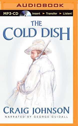 The Cold Dish (Walt Longmire): Craig Johnson