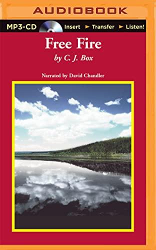 9781501259272: Free Fire (Joe Pickett Series)