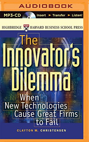 9781501260049: The Innovator's Dilemma: When New Technologies Cause Great Firms to Fail